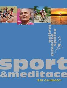 Sport a meditace - Vnitřní dimenze sportu
