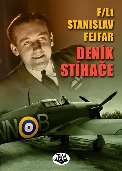 Deník stíhače - Fejfar Stanislav - 15x21,2