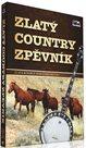 Zlatý country zpěvník - DVD