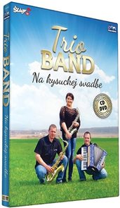 Trio Band - Na kysuckej svatbe - CD+DVD