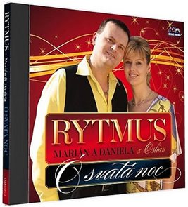 Rytmus Marián a Daniela - O svata noc - 1 CD