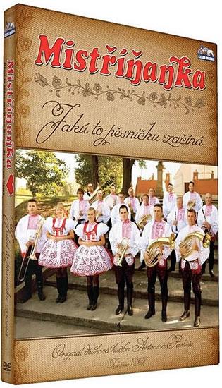 Mistříňanka - Jaků to pesničku začíná - DVD - neuveden - 13,5x19