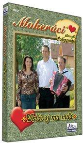 Mokeráci - Vstávej má milá - DVD