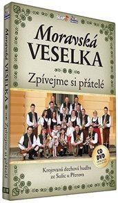 Moravská Veselka - Zpívejme přátelé - CD+DVD