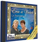 Eva a Vašek 8 - La Pastorella - 1 CD