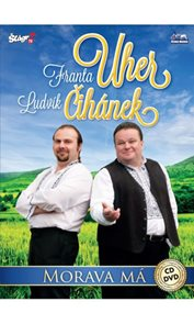 Franta Uher + Ludvík Čihánek - Morava má - CD+DVD