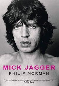 Mick Jagger - Velmi ambiciózní a komplexní biografie Micka Jaggera, nejlepší ze všech