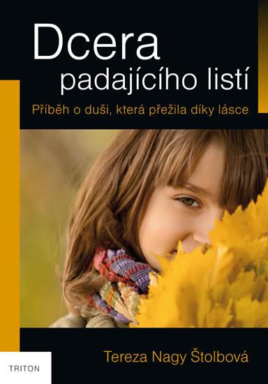 Dcera padajícího listí - Nagy Štolbová Tereza - 14x20