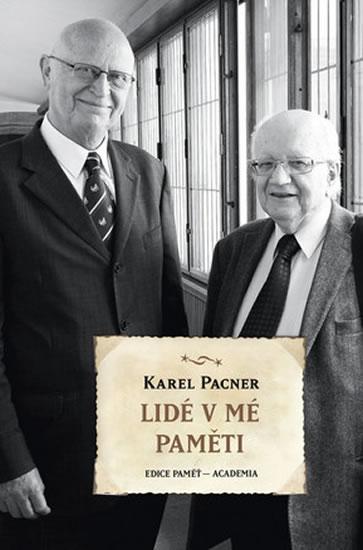 Lidé v mé paměti - Pacner Karel - 13,7x20,6