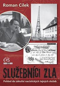 Služebníci zla - Pohled do zákulisí nacistických tajných služeb