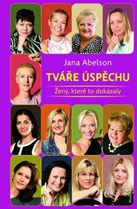 Tváře úspěchu - Ženy, které to dokázaly
