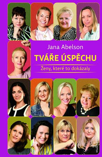 Tváře úspěchu - Ženy, které to dokázaly - Tržilová Jana - 13,5x20,5