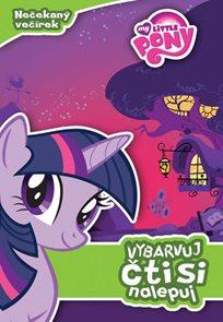 My Little Pony - Nečekaný večírek: vybarvuj, čti si, nalepuj