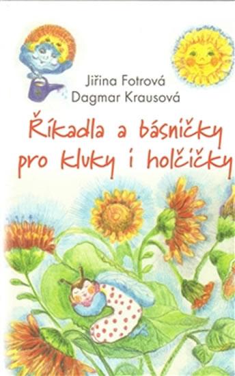 Říkadla a básničky pro kluky a holčičky - Fotrová Jiřina - 15,2x21,7