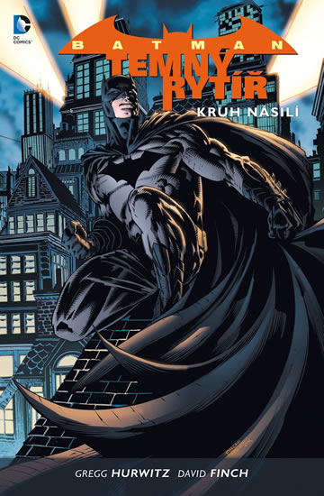 Batman: Temný rytíř 2 - Kruh násilí - Finch David, Hurwitz Gregg - 17x26