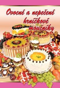 Ovocné a nepečené hrníčkové moučníky