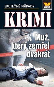 Muž, který zemřel dvakrát - Krimi 2/14