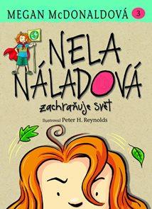 Nela Náladová 3 - Zachraňuje svět