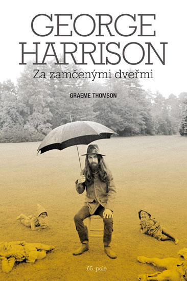 George Harrison: Za zamčenými dveřmi - Thomson Graeme - 16x24