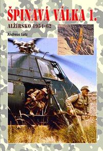 Špinavá válka 1. - Alžírsko 1954-1962
