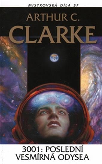 3001: Poslední vesmírná odysea - Clarke Arthur C. - 10,8x16,5