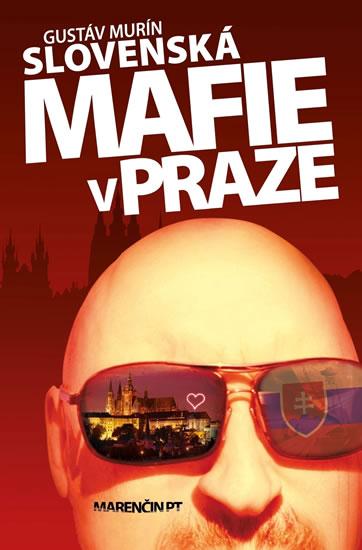 Slovenská mafie v Praze - Murín Gustáv - 14x21