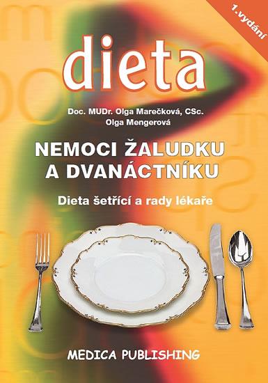 Nemoci žaludku a dvanáctníku - Dieta šetřící a rady lékaře - Marečková Olga, Mengerová Olga - 14,5x2