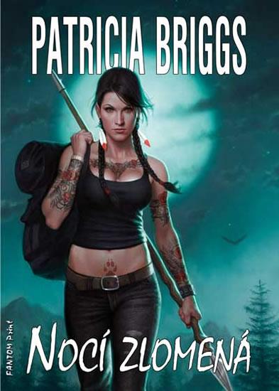 Mercy Thompson 8 - Nocí zlomená - Briggs Patricia - 16x21