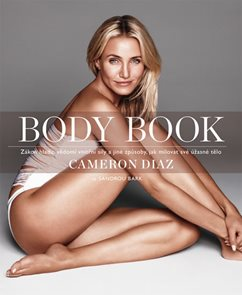 Body Book - Zákon hladu, vědomí vnitřní síly a jiné způsoby, jak milovat své úžasné tělo