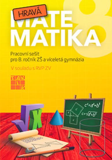 Hravá matematika 8 - PS pro 8. ročník ZŠ a víceletá gymnázia - kolektiv autorů - 21x29,7