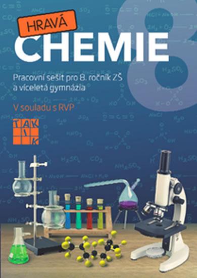 Hravá chemie 8 - PS pro 8. ročník ZŠ a víceletá gymnázia - Fusková Alena a kolektiv - 21,2x29,6