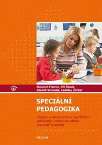 Speciální pedagogika - Edukace a rozvoj osob se specifickými potřebami v oblasti somatické, psychick