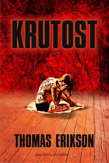 Krutost - Erikson Thomas - 15x21