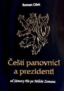 Čeští panovníci a prezidenti od Sámovy říše po Miloše Zemana