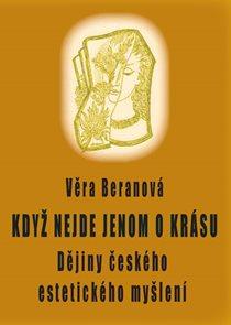 Když nejde jenom o krásu - Dějiny českéh