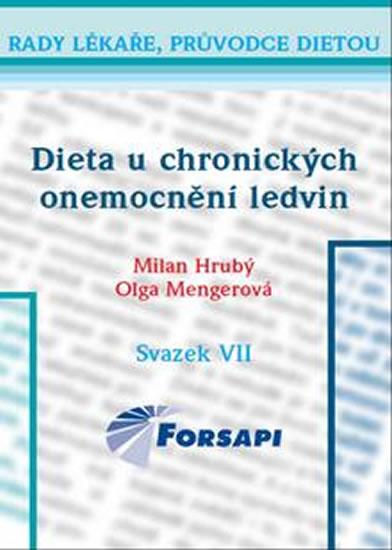 Dieta u chronických onemocnění ledvin - Hrubý Milan, Mengerová Olga - 13,5x20,5