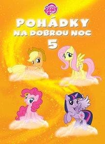 My Little Ponny - Pohádky na dobrou noc 5