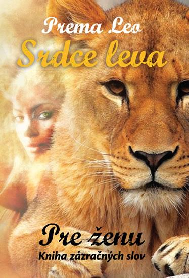 Srdce leva - Kniha zázračných slov pre ženu - Leo Prema - 7,4x10,5