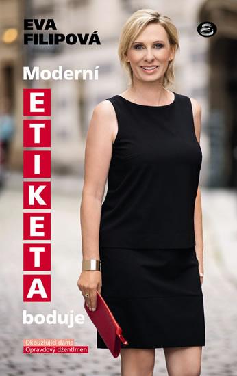 Moderní etiketa boduje - Filipová Eva - 13x21