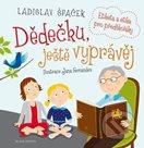Dědečku, ještě vyprávěj - Etiketa a etika pro předškoláky + CD