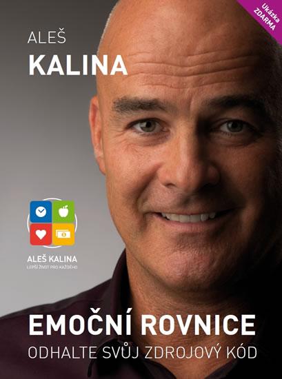 Emoční rovnice - Odhalte svůj zdrojový kód - Kalina Aleš - 17,3x23,6