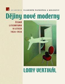 Dějiny nové moderny 2 - Lomy vertikál