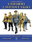 Uniformy 2. světové války - Organizace, insignie, odznaky